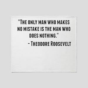 Theodore Roosevelt Quote Throw Blanket