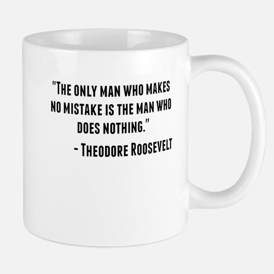 Theodore Roosevelt Quote Mugs