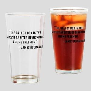 James Buchanan Quote Drinking Glass