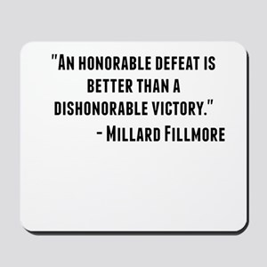 Millard Fillmore Quote Mousepad