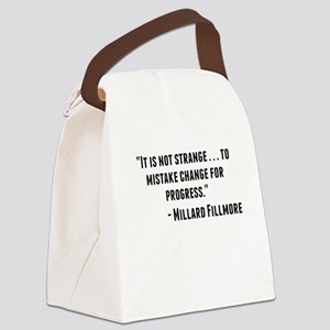 Millard Fillmore Quote Canvas Lunch Bag