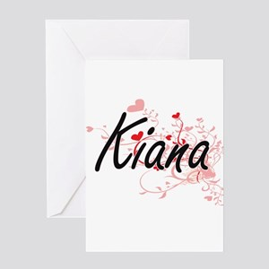 Kiana Artistic Name Design with Hea Greeting Cards