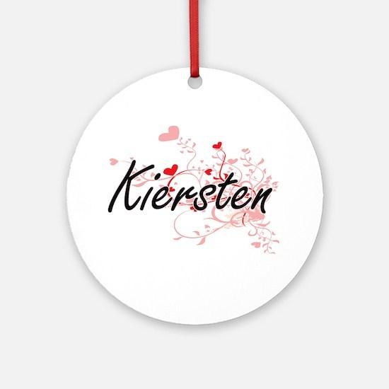 Kiersten Artistic Name Design wit Ornament (Round)