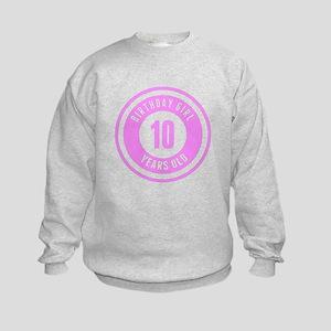 Birthday Girl 10 Years Old Sweatshirt