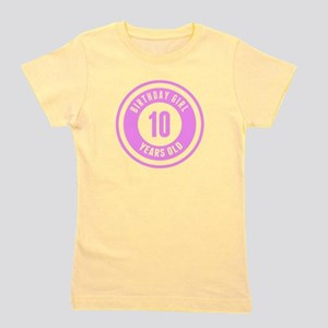Birthday Girl 10 Years Old Girl's Tee