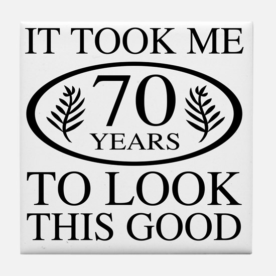 Funny 70th Birthday Tile Coaster