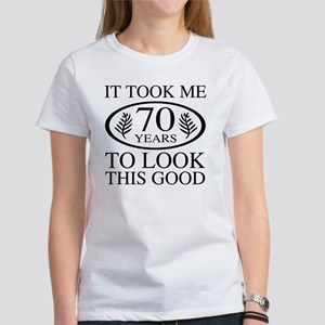 Funny 70th Birthday Women's T-Shirt
