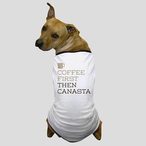 Coffee Then Canasta Dog T-Shirt