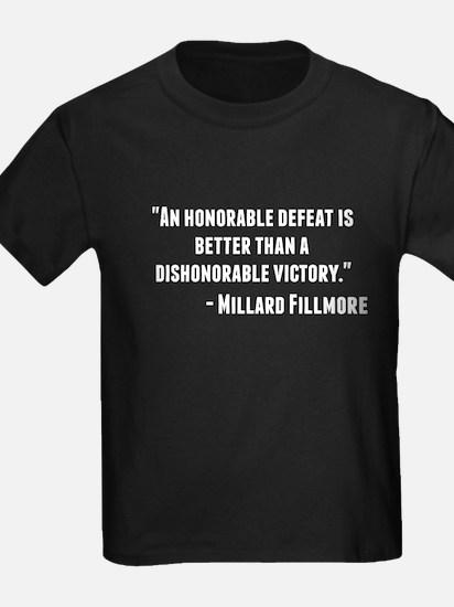 Millard Fillmore Quote T-Shirt