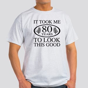 Funny 80th Birthday Light T-Shirt