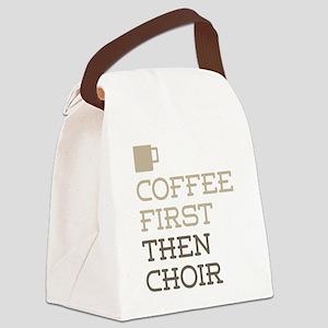Coffee Then Choir Canvas Lunch Bag