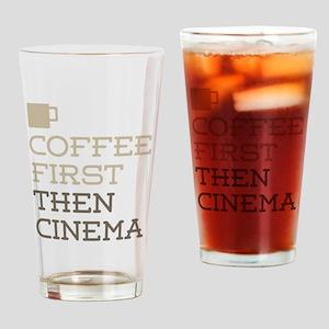 Coffee Then Cinema Drinking Glass