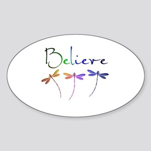 Believe...dragonflies Sticker