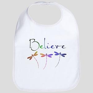 Believe...dragonflies Bib