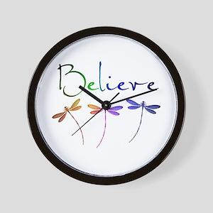 Believe...dragonflies Wall Clock