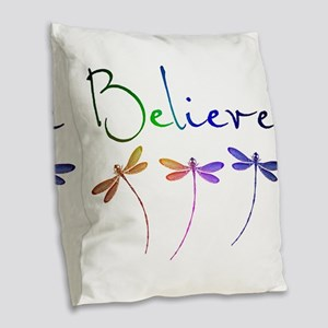 Believe...dragonflies Burlap Throw Pillow