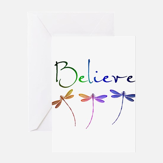 Believe...dragonflies Greeting Cards