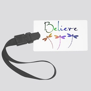 Believe...dragonflies Large Luggage Tag