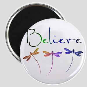 Believe...dragonflies Magnets
