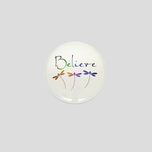 Believe...dragonflies Mini Button