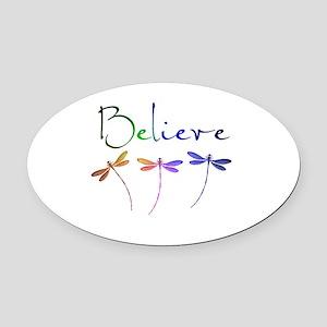 Believe...dragonflies Oval Car Magnet