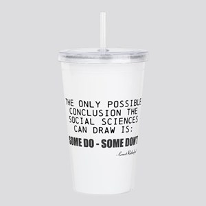Only Conclusion Acrylic Double-wall Tumbler