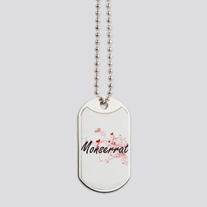 Monserrat Artistic Name Design with Heart Dog Tags