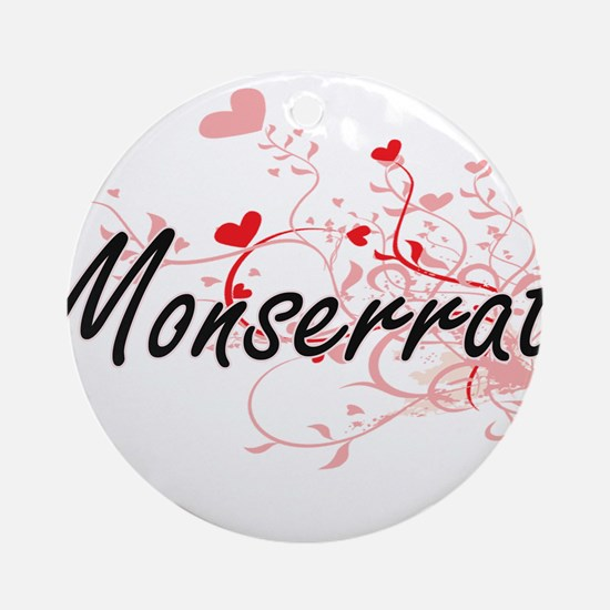 Monserrat Artistic Name Design wi Ornament (Round)
