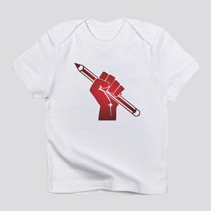 Pencil in a Raised Fist Infant T-Shirt