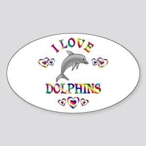 I Love Dolphins Sticker (Oval)