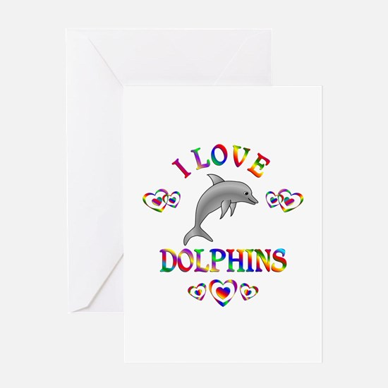I Love Dolphins Greeting Card