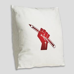 Pencil in a Raised Fist Burlap Throw Pillow