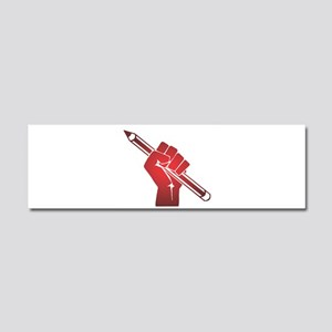 Pencil in a Raised Fist Car Magnet 10 x 3
