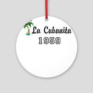 La Cubanita 1959 Ornament (Round)