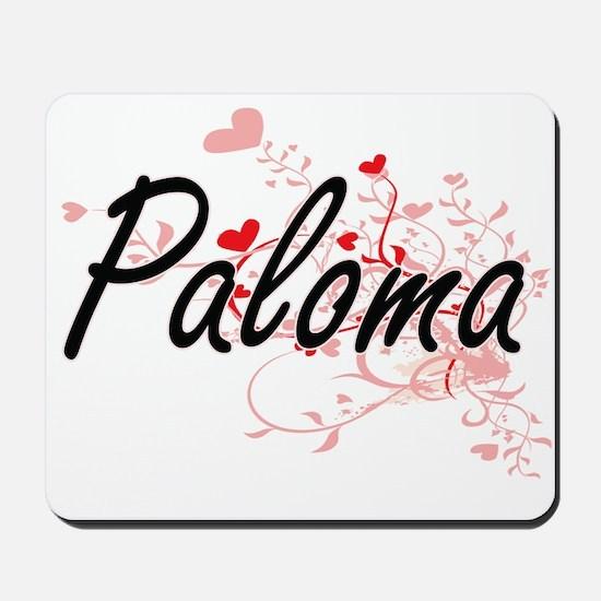 Paloma Artistic Name Design with Hearts Mousepad