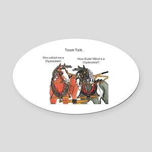 Team Talk 1 Oval Car Magnet