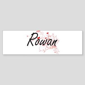Rowan Artistic Name Design with Hea Bumper Sticker