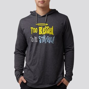 Too Blessed Long Sleeve T-Shirt