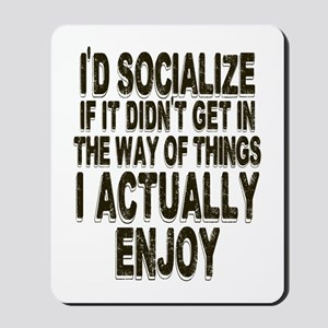 Antisocial Humor Mousepad