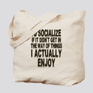 Antisocial Humor Tote Bag