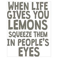 Life Gives You Lemons Poster