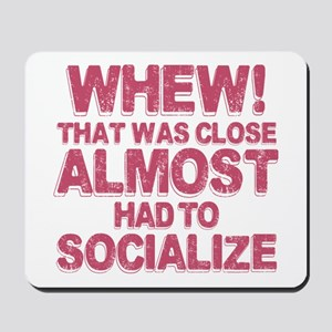 Introvert Social Anxiety Humor Mousepad
