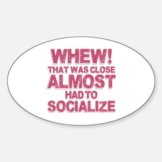 Introvert Social Anxiety Humor Sticker (Oval)