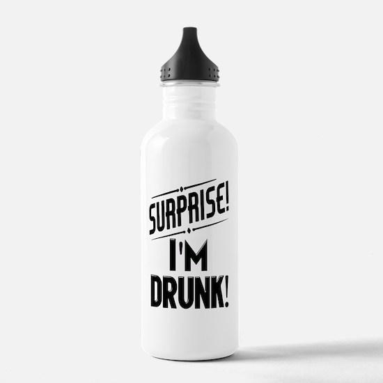 Surprise I'm DRUNK Sar Water Bottle