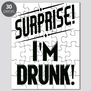 Surprise I'm DRUNK Sarcasm Puzzle