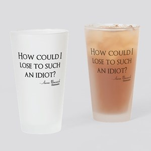 How Could I Lose Drinking Glass