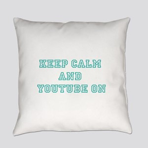 Keep Calm Everyday Pillow