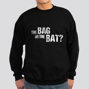 The Bag or the Bat Sweatshirt (dark)