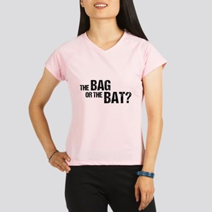 The Bag or the Bat Performance Dry T-Shirt