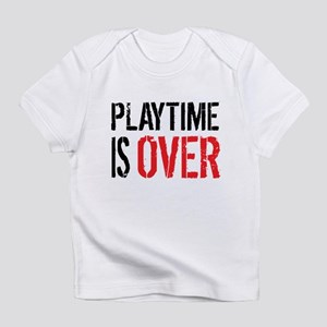 Playtime is Over - Ray Donovan Infant T-Shirt